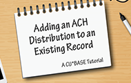 Adding an ACH Distribution to an Existing Record