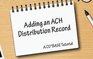 Adding an ACH Distribution Record