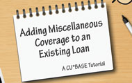 Adding Miscellaneous Coverage to an Existing Loan