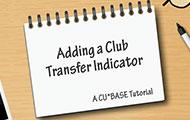 Adding a Club Transfer Indicator