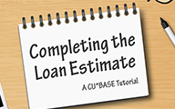 Completing the Loan Estimate