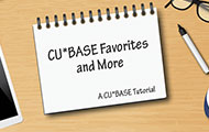 CU*BASE Favorites and More