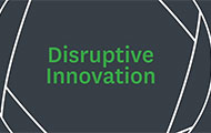 The Explainer: Disruptive Innovation