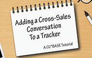 Adding a Cross-Sales Conversation to a Tracker