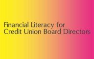Financial Literacy for Credit Union Board Directors